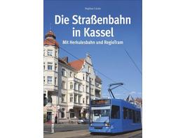 Die Straßenbahn in Kassel